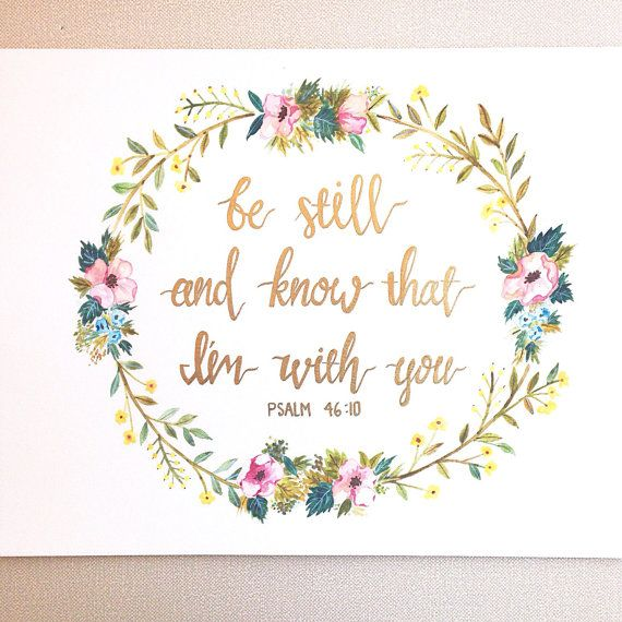 Be still and know that I am with you/ by WhenBeautyMetTruth