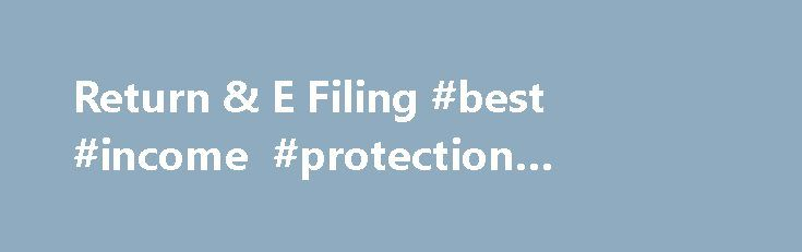Return & E Filing #best #income #protection #insurance http://incom.remmont.com/return-e-filing-best-income-protection-insurance/  #it return e filing # Return E Filing Сейчас Account Manager – Hoora Pharma (Pvt) Ltd. Ранее Account Manager – Dawn Bread – karachi, Senior Accountant – Dadabhoy Cement Industries, Senior Accountant – Global Ship Services LLC. Образование Federal Urdu University of Arts, Science and Technology, Karachi University, Govt. liaquat College, Govt. Jama-e-milliya…