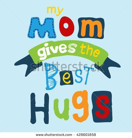 Mother's day slogan tee graphic design. apparel graphic. mom gives the best hug