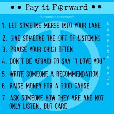 Pay It Forward Quotes 26 Best Pay It Forward Quotes Posters & More Images On Pinterest .