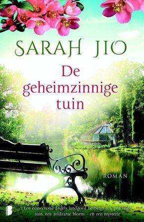 29/52 20170521: De geheimzinnige tuin; Spannende geheimzinnige feelgood roman met veel intriges. Mooi!