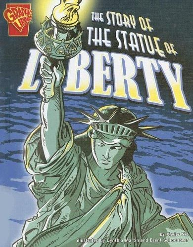 The Story of the Statue of Liberty, by Xavier Niz