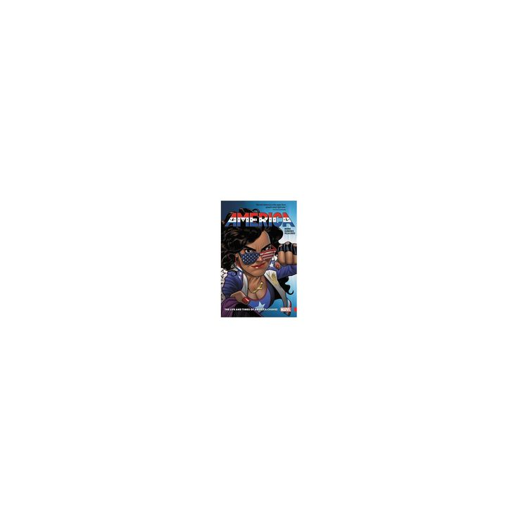 America 1 : The Life and Times of America Chavez (Paperback) (Gabby Rivera)