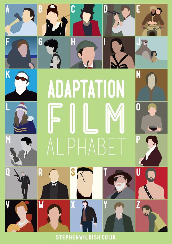 The Adaptation Film Alphabet poster by designer Stephen Wildish visually challenges you to figure out the movies illustrated, all of which come from derivative works, such as novels. Cards, prints …