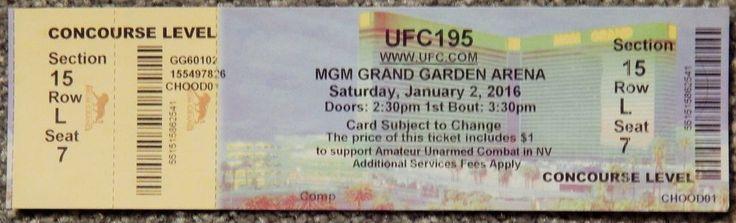 UFC ULTIMATE FIGHTING UFC 195  ORIGINAL USED TICKET MGM LAS VEGAS, JAN 2 2016 #UFC195