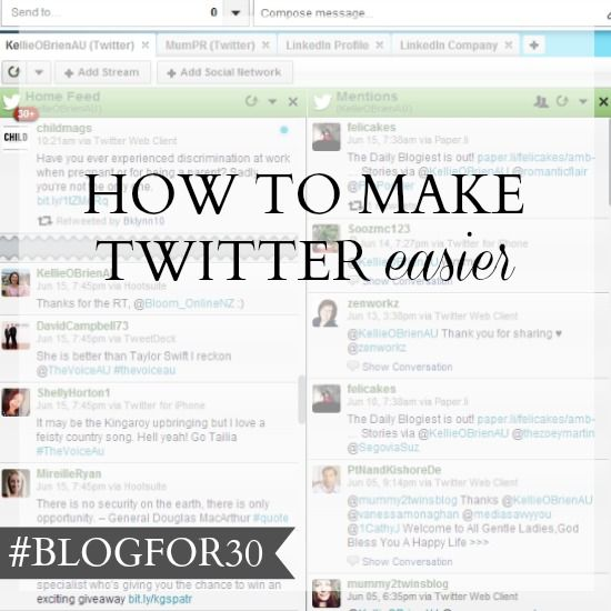 29. of #Blogfor30: How to make Twitter easier: Hootsuite
