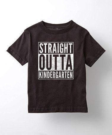 Look at this #zulilyfind! Black 'Straight Outta Kindergarten'  Tee - Kids #zulilyfinds