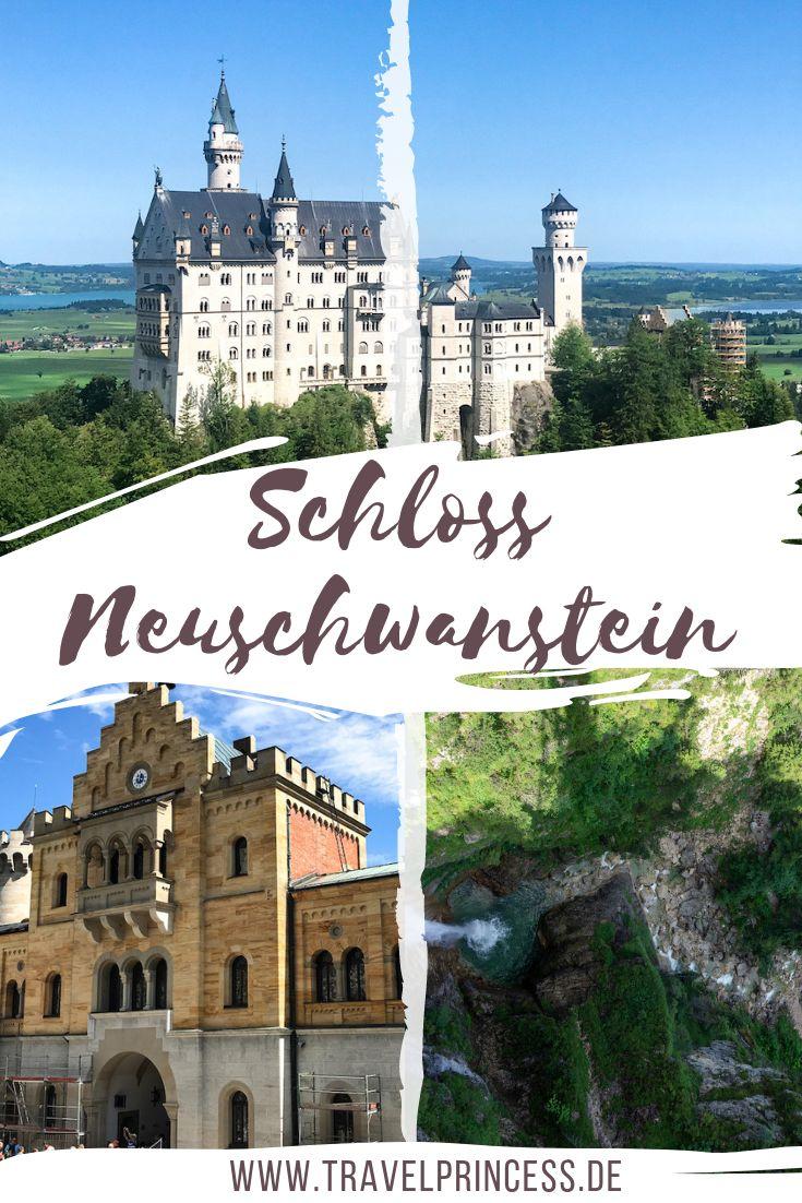 Schloss Neuschwanstein Die Besten Tipps Fur Deinen Besuch Reisen Allgemein Schloss Neuschwanstein Neuschwanstein