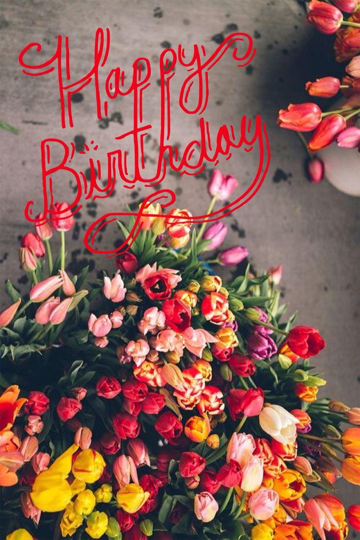 15 best Happy Birthday images on Pinterest | Beautiful flowers ...