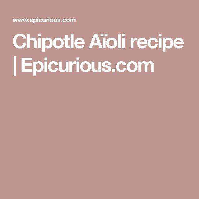 Chipotle Aïoli recipe | Epicurious.com