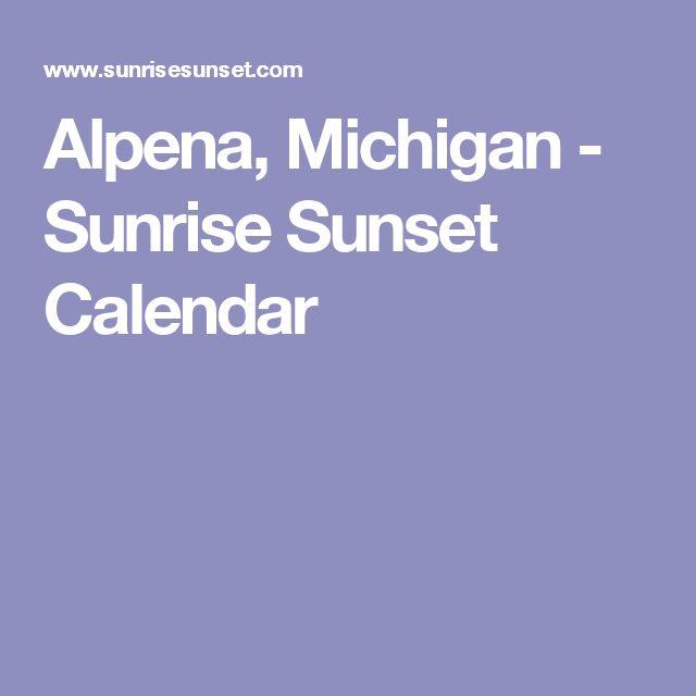 Alpena, Michigan - Sunrise Sunset Calendar