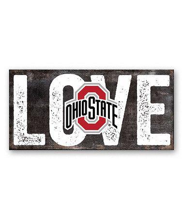 Love this Ohio State Buckeyes 'Love' Sign on #zulily! #zulilyfinds