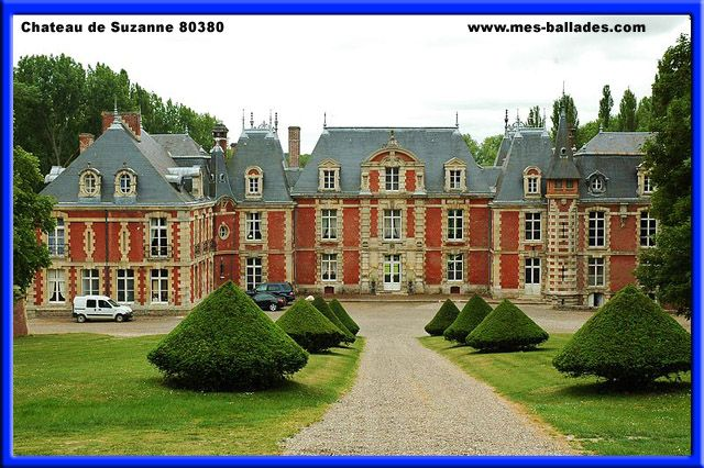 VadenCourt, France | LE CHATEAU DE SUZANNE A SUZANNE - 80340 - Tel : 01.69.41.31.31