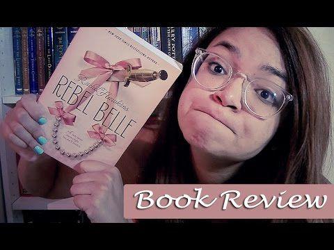 REBEL BELLE BY RACHEL HAWKINGS | Book Review