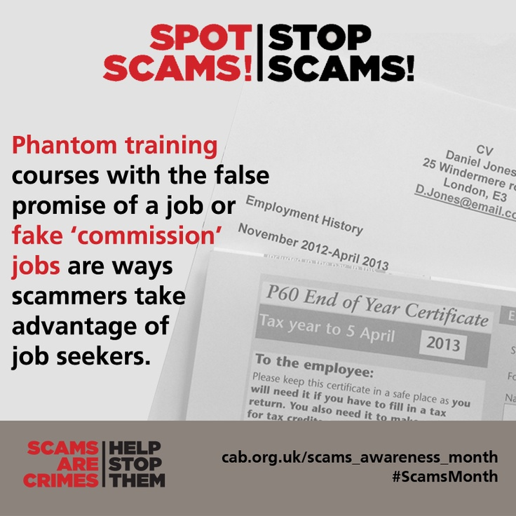 Scammers are taking advantage of people's desperation at the moment with  the false offer of jobs