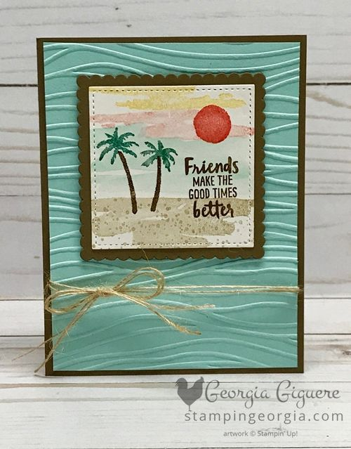 Waterfront stamps give this beach scene the appearance of watercolor, but it's only stamps and ink! Also features the Seaside Embossing Folder. Complete details on my blog . . . www.stampingeorgia.com #waterfrontstamps #stampinup #easywatercolor