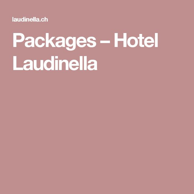 Packages – Hotel Laudinella