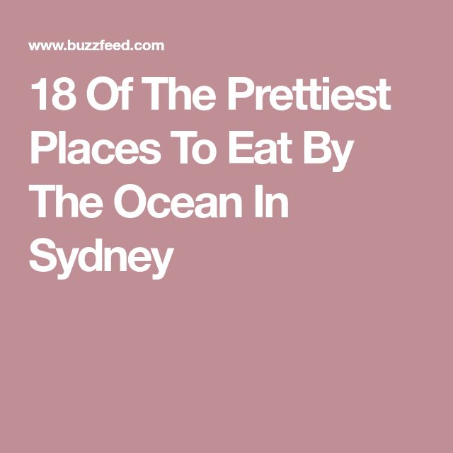 18 Of The Prettiest Places To Eat By The Ocean In Sydney