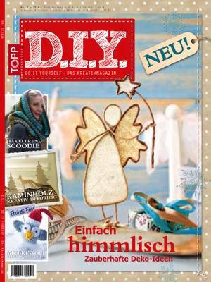 D.I.Y. - Das Kreativmagazin: 100 Seiten, inkl. Anleitungen und Vorlagen