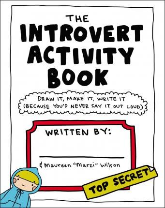 Download Ebook The Introvert Activity Book : Draw It Make It Write It (Because You'd Never Say It Out Loud) EPUB PDF PRC