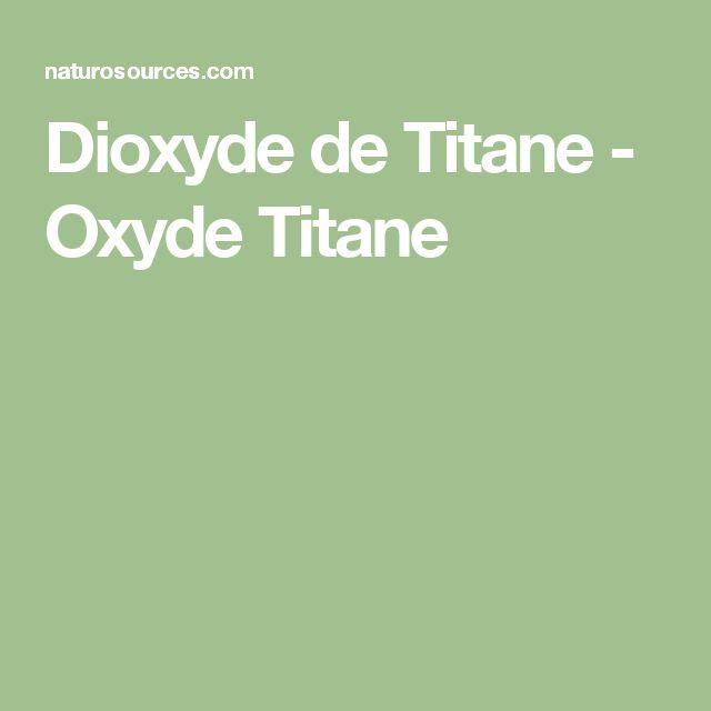 Dioxyde de Titane - Oxyde Titane