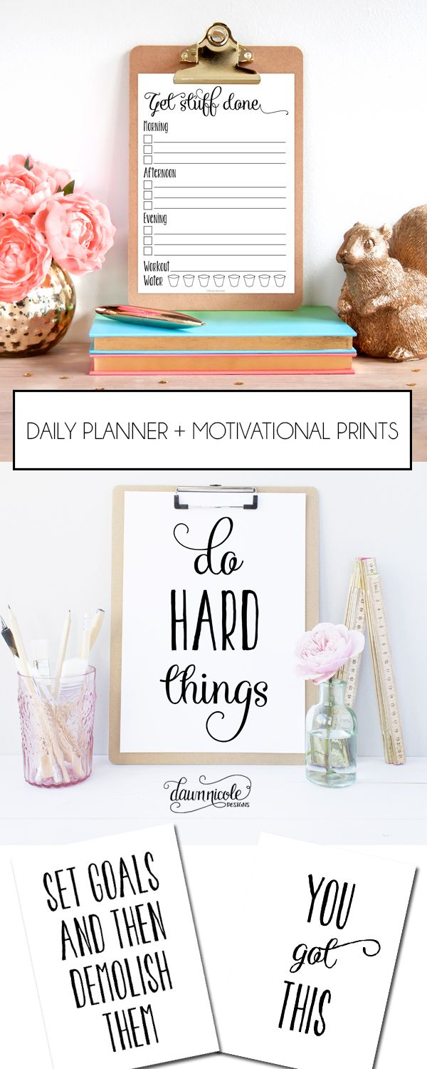 Free Daily Planner and Motivational Prints | DawnNicoleDesigns.com