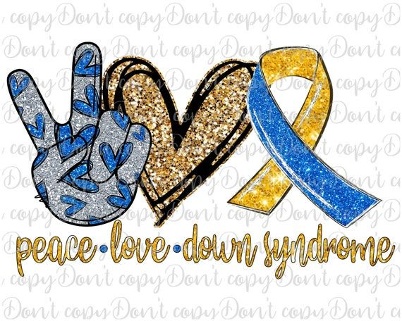 Peace Love Down Syndrome Sublimation Design Png Down Syndrome Etsy In 2021 Peace And Love Ribbon Png Down Syndrome Awareness