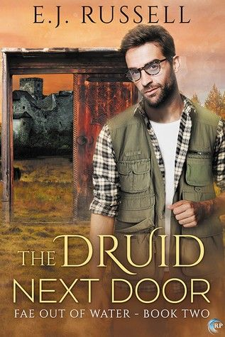 Book Review: The Druid Next Door, by E.J. Russell   Divine Magazine