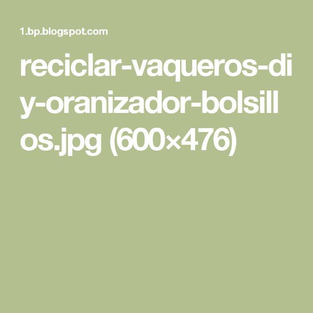 reciclar-vaqueros-diy-oranizador-bolsillos.jpg (600×476)