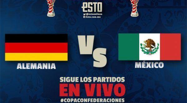 Ver México vs Alemania EN VIVO Online Semifinal Copa Confederaciones 29 Junio 2017
