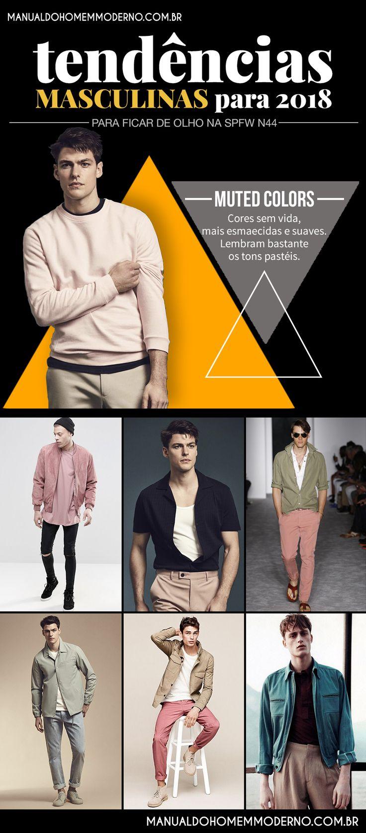 As muted colors, cores menos vivas e chamativas, prometem ser uma tendência masculina em 2018.
