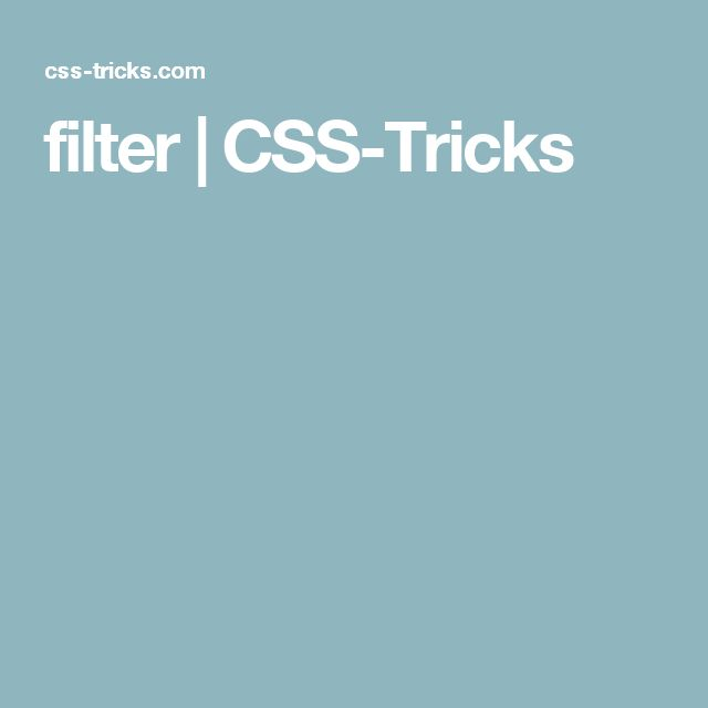 filter | CSS-Tricks
