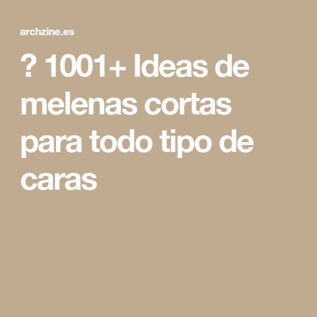 ▷ 1001+ Ideas de melenas cortas para todo tipo de caras