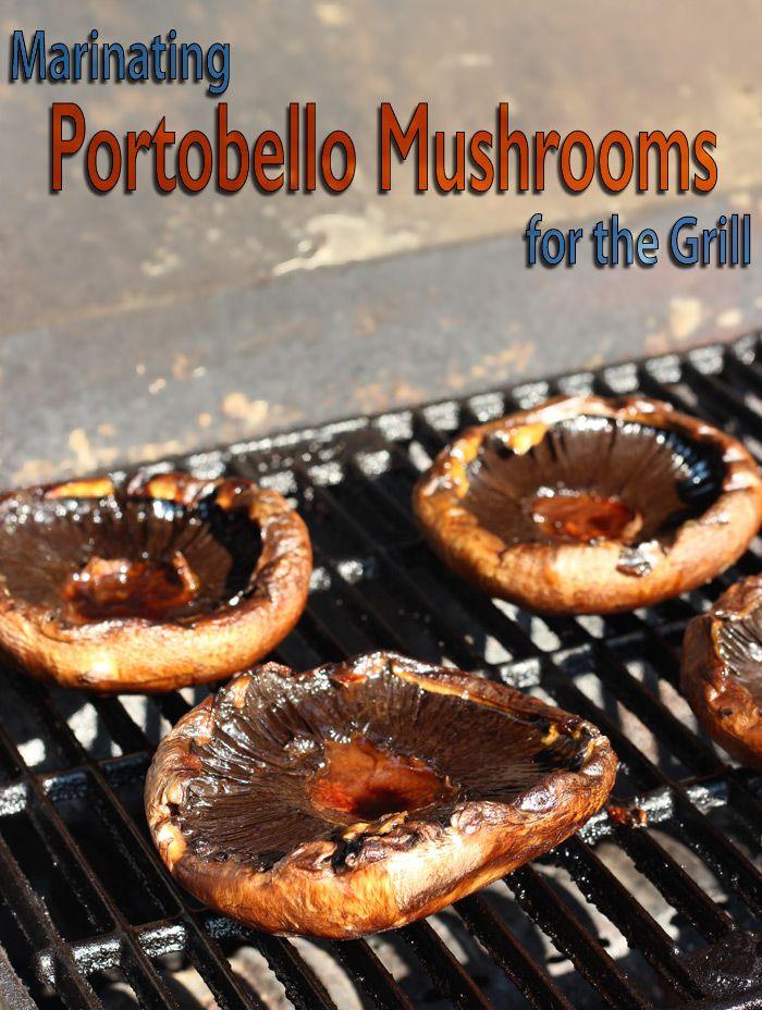 Marinating and Grilling Portobello Mushrooms