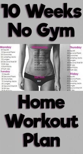 10 Week No-Gym Home Workout Plan #workout #home #nogym