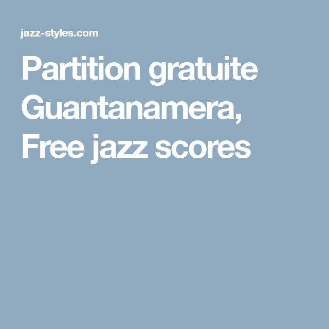 Partition gratuite Guantanamera, Free jazz scores