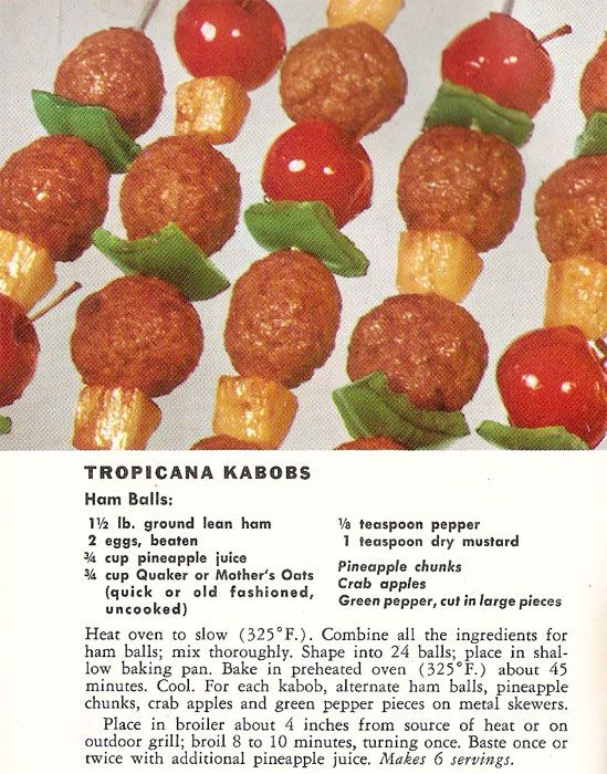 Tropical Kabobs.  Don your grass skirts and light up the tiki torches!