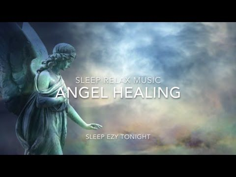Angel Healing, Relaxing Music for Healing Dreams, Lucid Dreaming, Sleep, Breathing and Meditation - YouTube
