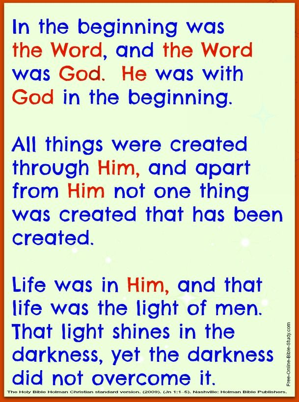 In the beginning was the Word.  John 1:1-5