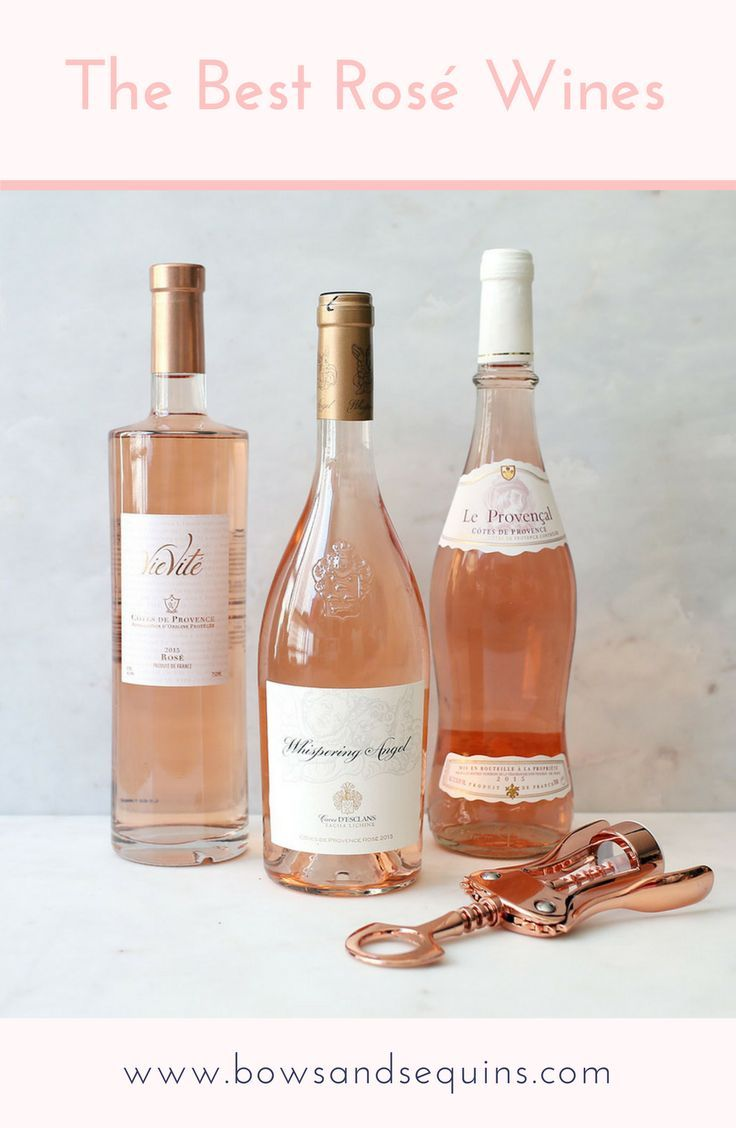 The Best Rose Wines | bows & sequins