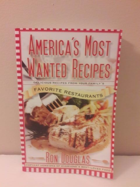 Americas Most Wanted Recipes Cookbook Delicious Recipes Favorite Restaurants