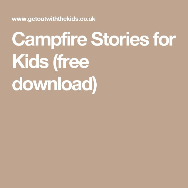 Campfire Stories for Kids (free download)