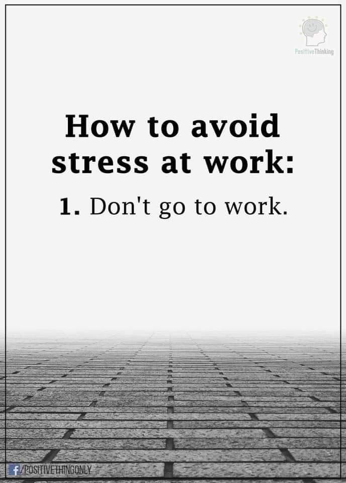45 Best Of Stress At Work Quotes Funny Work Quotes Funny Work Stress Quotes Work Stress Humor