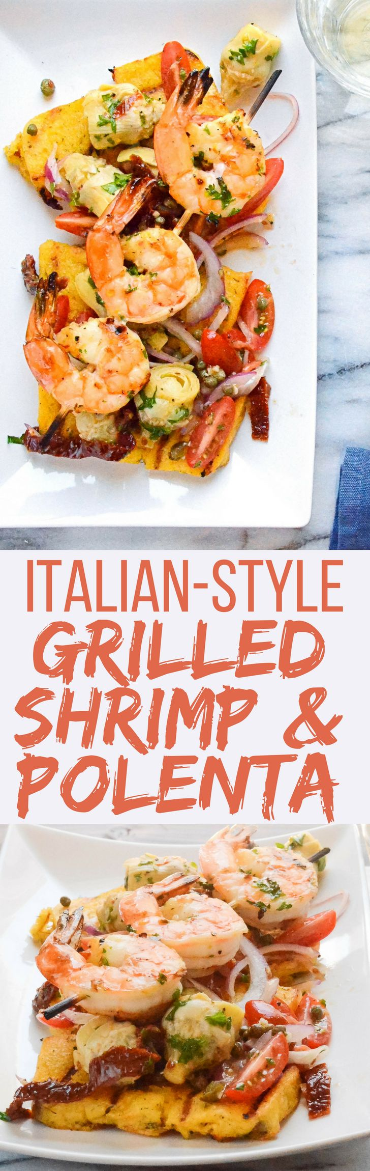 Need a good grilled shrimp recipe? Italian-Style Grilled Shrimp and Polenta is it! A great summer dish for entertaining with artichokes, capers & tomatoes! #shrimp #grilled shrimp #seafood #grilledseafood #summergrilling #polenta #artichokes #tomatoes #gulfshrimp #colavita #ad