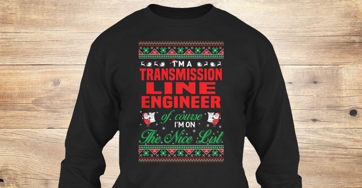 If You Proud Your Job, This Shirt Makes A Great Gift For You And Your Family.  Ugly Sweater  Transmission Line Engineer, Xmas  Transmission Line Engineer Shirts,  Transmission Line Engineer Xmas T Shirts,  Transmission Line Engineer Job Shirts,  Transmission Line Engineer Tees,  Transmission Line Engineer Hoodies,  Transmission Line Engineer Ugly Sweaters,  Transmission Line Engineer Long Sleeve,  Transmission Line Engineer Funny Shirts,  Transmission Line Engineer Mama,  Transmission Line…