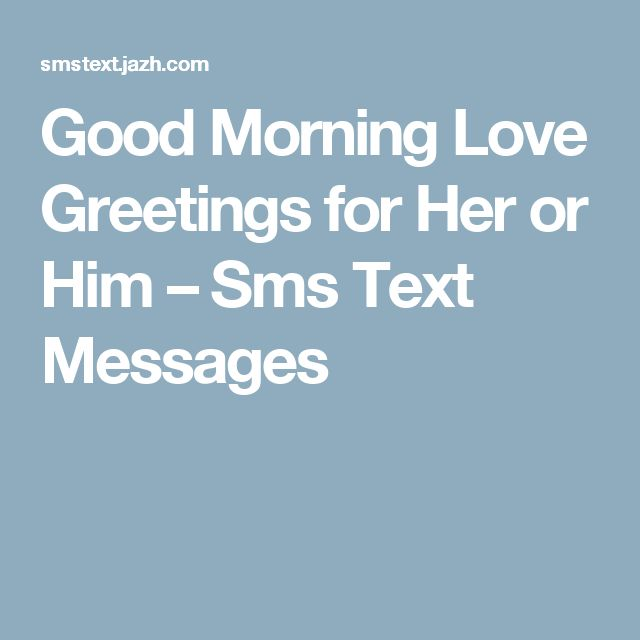 1000+ ideas about Love Good Morning Sms on Pinterest ...
