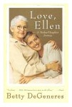 """""""Love, Ellen""""  Betty DeGeneres' book a must-read!     In recent years, Betty DeGeneres has stepped into the national limelight as the first non-gay spokesperson for the Human Rights Campaign, and as a woman who, without apology, openly expressed support for her famous lesbian daughter. Ellen came out and so did, in a sense, her mother, who captured our hearts with her simple message of acceptance, and helped pave a road that would begin to bring estranged parents and their gay children…"""