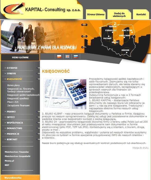 KSIĘGOWOŚĆ http://kapital.warszawa.pl/  Prowadzimy księgowość spółek kapitałowych i osób fizycznych. Zajmujemy się nie tylko wprowadzaniem danych, ale także staramy się podpowiadać właścicielom, zarządzającym w sprawach ważnych dla finansów ich przedsiębiorstwa. Outsourcing funkcjonuje u nas w 3 formach świadczenia usług księgowych: 1. BIURO KAPITAŁ - dostarczacie Państwo dokumenty do naszego biura lub odbieramy je sami i u nas są one księgowane. Tradycyjna i najczęstsza obecnie forma…