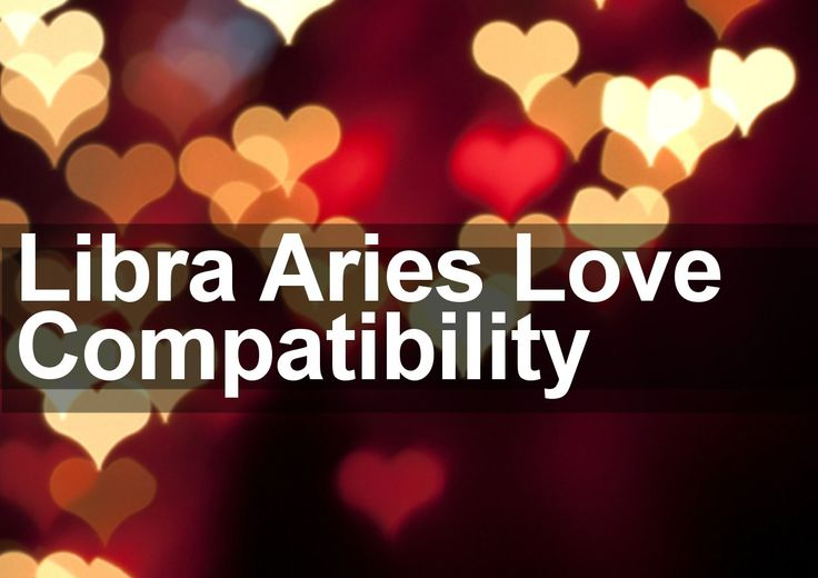 Dating libra woman aries man