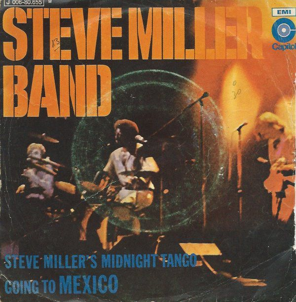 Steve Miller Band - Steve Miller's Midnight Tango / Going To Mexico (Vinyl) at Discogs